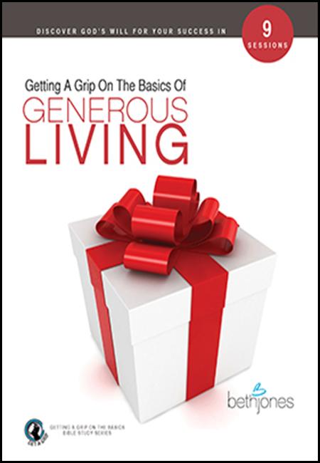 Getting a Grip on Generous Living by Beth Jones