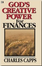 charles-&-annette-capps_gods-creative-power-for-finances_359