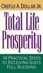 creflo-dollar_total-life-prosperity_1298