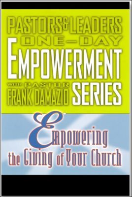 Empowering The Giving Of Your Church by Frank Damazio