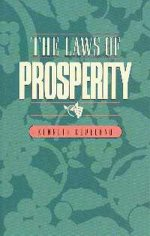 Laws Of Prosperity by Kenneth & Gloria Copeland