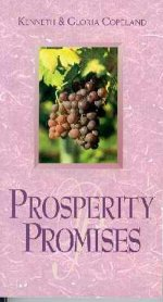 Prosperity Promises by Kenneth & Gloria Copeland