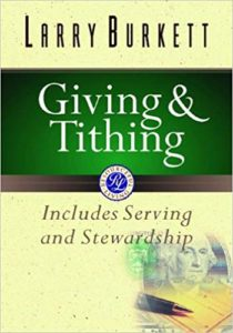 Giving & Tithing by Larry Burkett