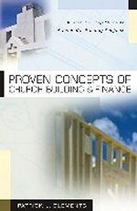 Proven Concepts Of Church Building by Patrick L Clements